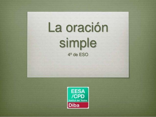 La oración simple 4º de ESO