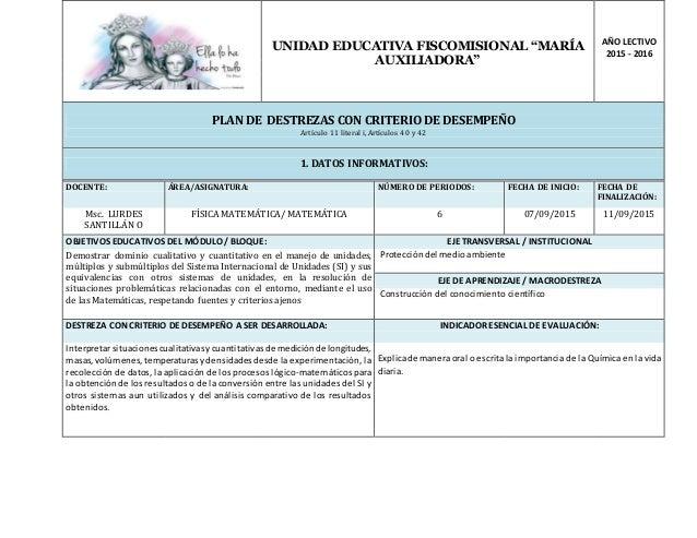"""UNIDAD EDUCATIVA FISCOMISIONAL """"MARÍA AUXILIADORA"""" AÑO LECTIVO 2015 - 2016 PLAN DE DESTREZAS CON CRITERIO DE DESEMPEÑO Art..."""