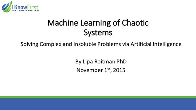 Machine Learning, Stock Market and Chaos