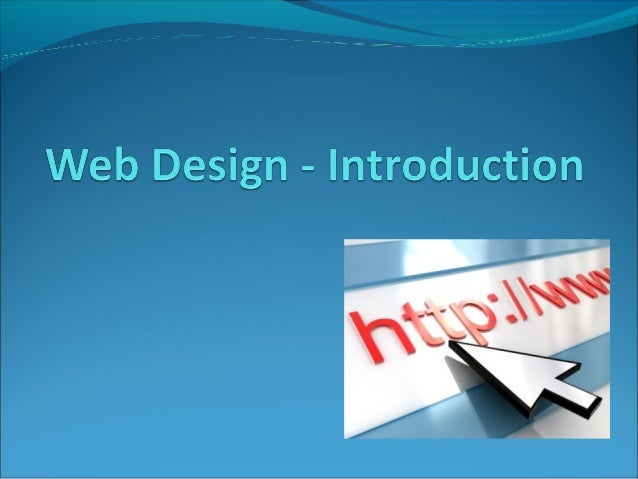 introduction to it designing website We are introducing a course which create a boom to your future career in graphic designing, website designing and development introduction to website development.