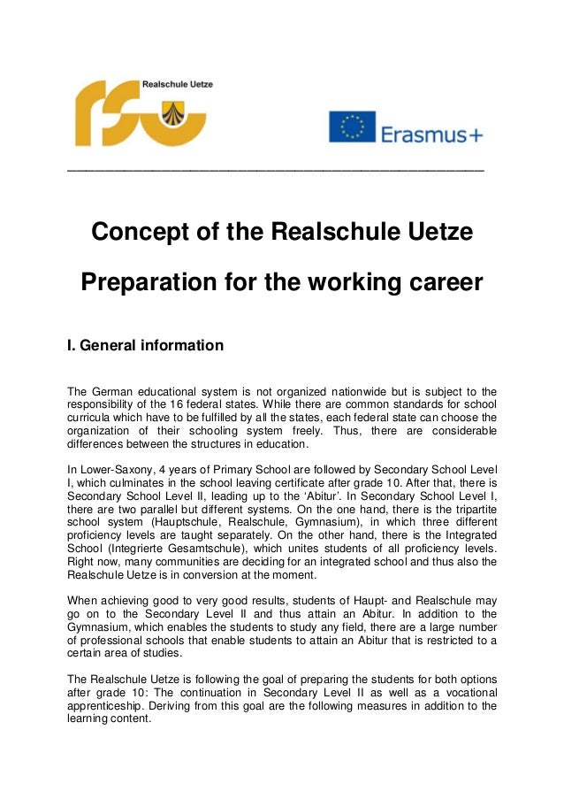 ____________________________________________ Concept of the Realschule Uetze Preparation for the working career I. General...