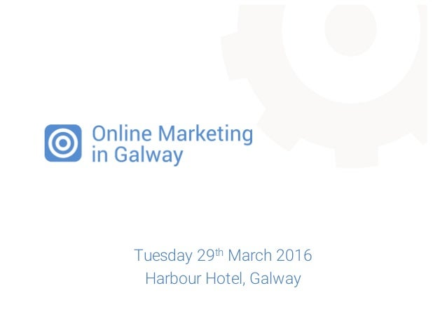 Tuesday 29th March 2016 Harbour Hotel, Galway