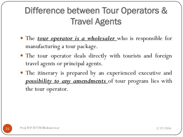 Difference between Travel Agent and Tour Operator
