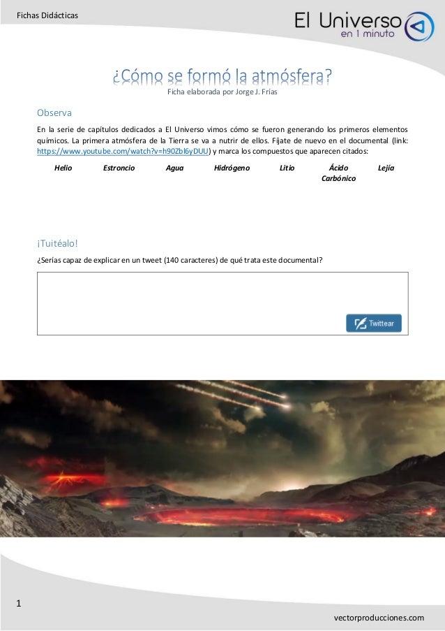1 Fichas Didácticas vectorproducciones.com Ficha elaborada por Jorge J. Frías Observa En la serie de capítulos dedicados a...