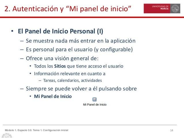 """14Módulo 1. Espacio 3.0. Tema 1. Configuración inicial 2. Autenticación y """"Mi panel de inicio"""" • El Panel de Inicio Person..."""