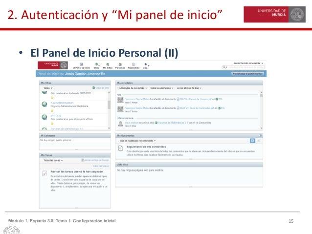 """15Módulo 1. Espacio 3.0. Tema 1. Configuración inicial 2. Autenticación y """"Mi panel de inicio"""" • El Panel de Inicio Person..."""