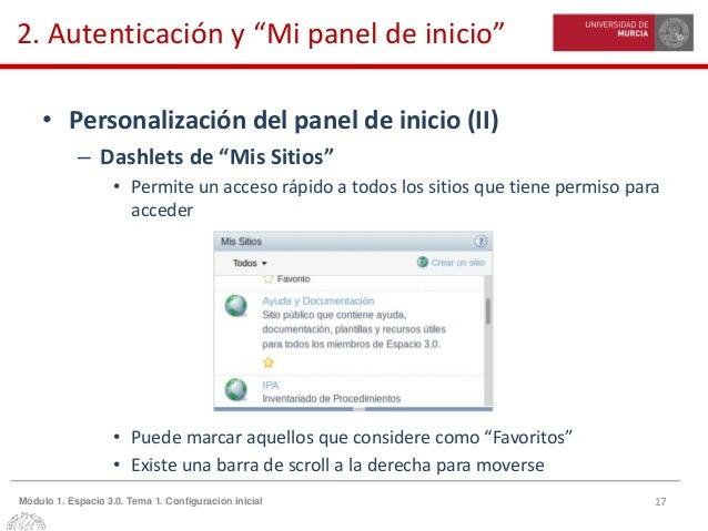 """17Módulo 1. Espacio 3.0. Tema 1. Configuración inicial 2. Autenticación y """"Mi panel de inicio"""" • Personalización del panel..."""