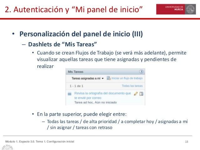 """18Módulo 1. Espacio 3.0. Tema 1. Configuración inicial 2. Autenticación y """"Mi panel de inicio"""" • Personalización del panel..."""