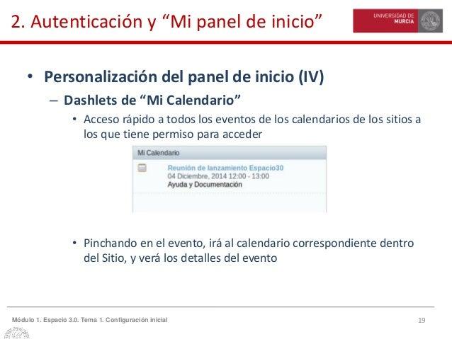 """19Módulo 1. Espacio 3.0. Tema 1. Configuración inicial 2. Autenticación y """"Mi panel de inicio"""" • Personalización del panel..."""