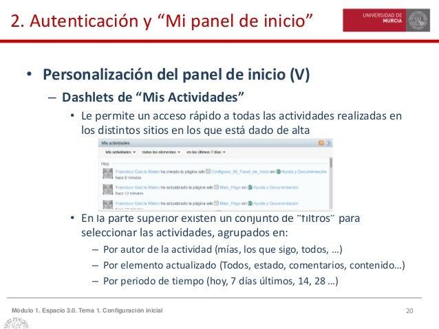 """20Módulo 1. Espacio 3.0. Tema 1. Configuración inicial 2. Autenticación y """"Mi panel de inicio"""" • Personalización del panel..."""