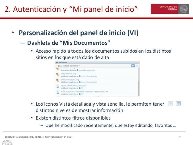 """21Módulo 1. Espacio 3.0. Tema 1. Configuración inicial 2. Autenticación y """"Mi panel de inicio"""" • Personalización del panel..."""