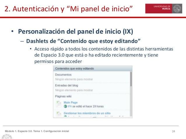 """24Módulo 1. Espacio 3.0. Tema 1. Configuración inicial 2. Autenticación y """"Mi panel de inicio"""" • Personalización del panel..."""
