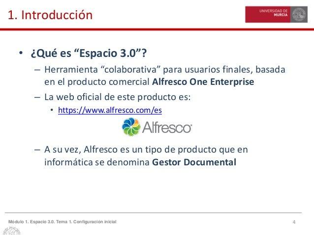 """4Módulo 1. Espacio 3.0. Tema 1. Configuración inicial 1. Introducción • ¿Qué es """"Espacio 3.0""""? – Herramienta """"colaborativa..."""