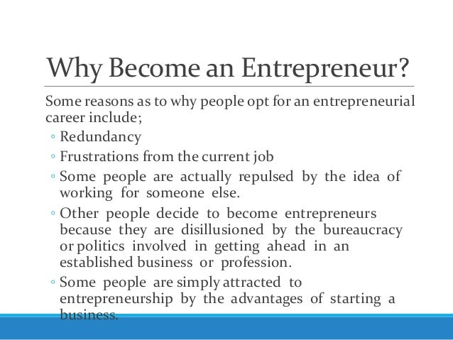 Reasons why people become entrepreneurs
