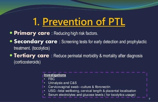 Pre term & premature rupture of membranes (prom)