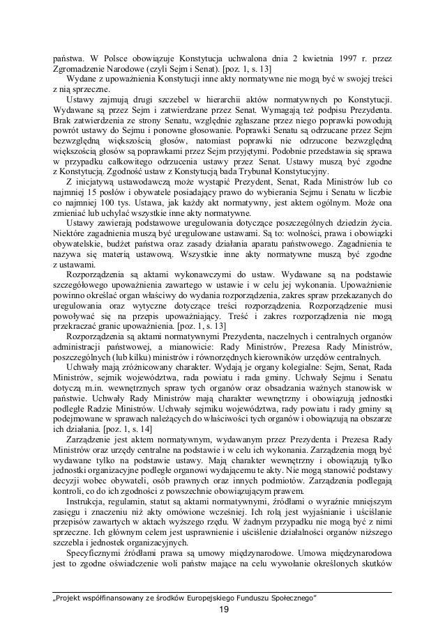 """""""Projekt współfinansowany ze środków Europejskiego Funduszu Społecznego"""" 20 prawnych. Przedmiotem umowy międzynarodowej mo..."""