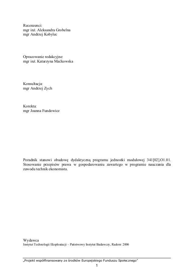 """""""Projekt współfinansowany ze środków Europejskiego Funduszu Społecznego"""" 2 SPIS TREŚCI 1. Wprowadzenie 4 2. Wymagania wstę..."""