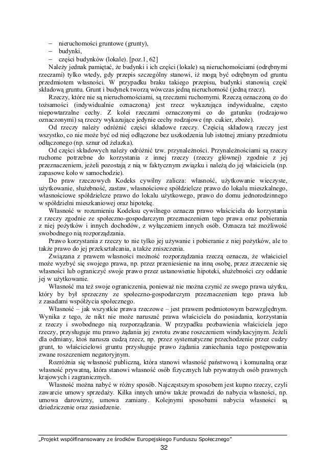 """""""Projekt współfinansowany ze środków Europejskiego Funduszu Społecznego"""" 33 Rozróżnia się pierwotny i pochodny sposób naby..."""