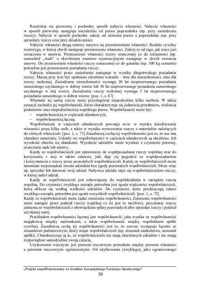 """""""Projekt współfinansowany ze środków Europejskiego Funduszu Społecznego"""" 34 prawa rzeczowego, użytkowanie wieczyste różni ..."""