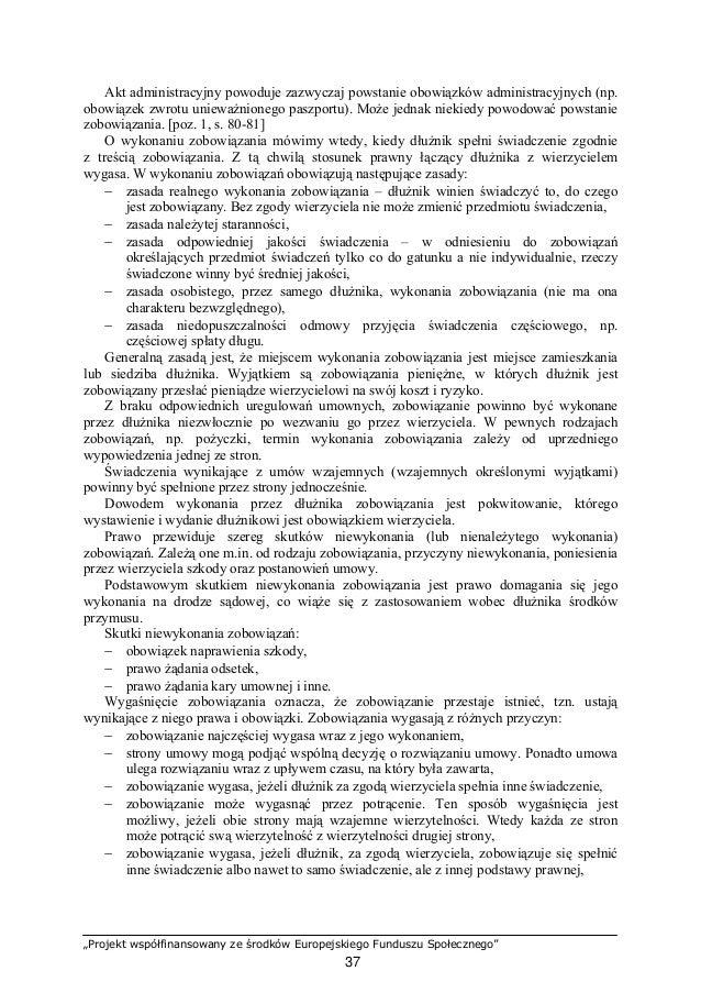 """""""Projekt współfinansowany ze środków Europejskiego Funduszu Społecznego"""" 38 − w pewnych przypadkach Kodeks cywilny upoważn..."""