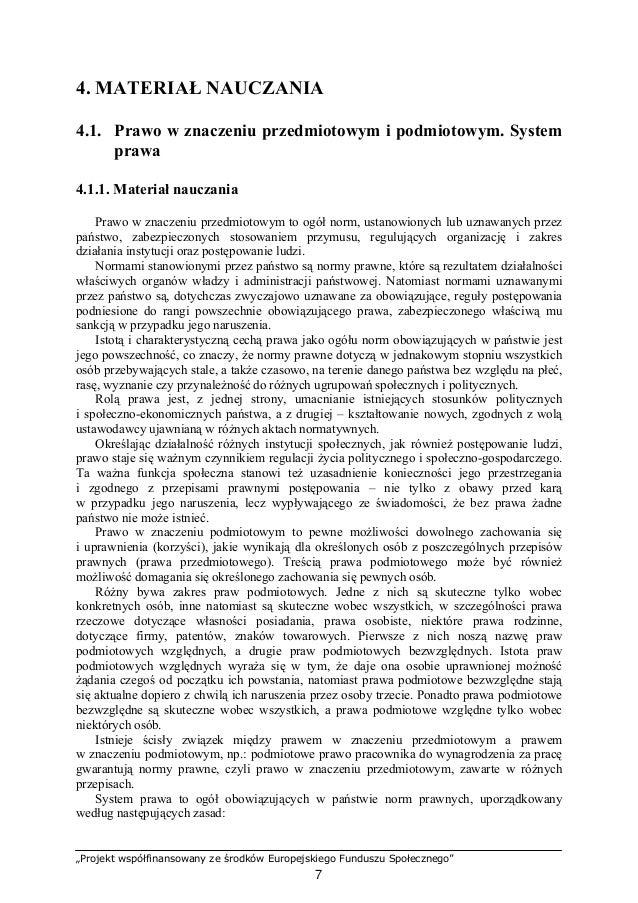 """""""Projekt współfinansowany ze środków Europejskiego Funduszu Społecznego"""" 8 − normy systemu prawa tworzą hierarchię, tzn. ż..."""