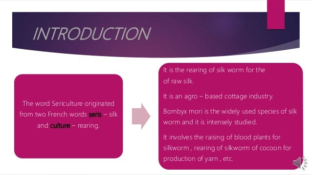 Sericulture - A Detailed Study Slide 3