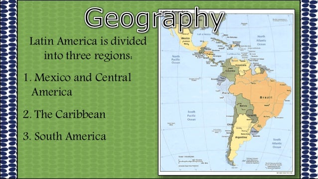 1. geography of latin america for students