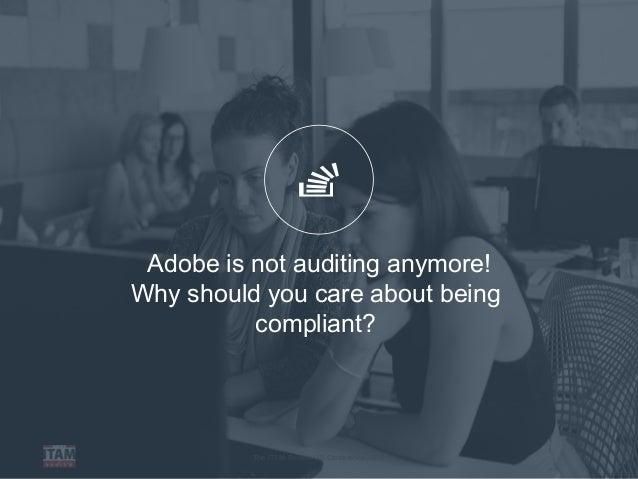 On-Premise software is dead, long live Cloud!?! Adobe Audit Defence: …