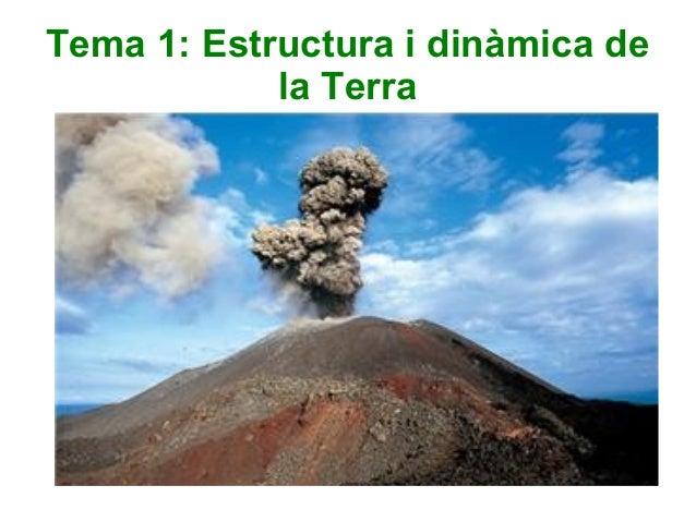 Tema 1: Estructura i dinàmica de la Terra