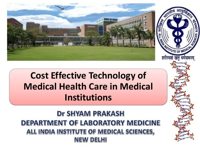 Cost Effective Technology of Medical Health Care in Medical Institutions Slide 2