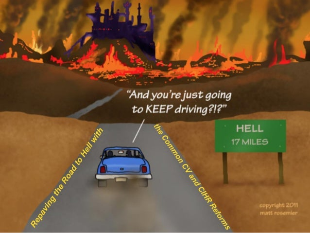 keynote  repaving the road to hell with the common cv and