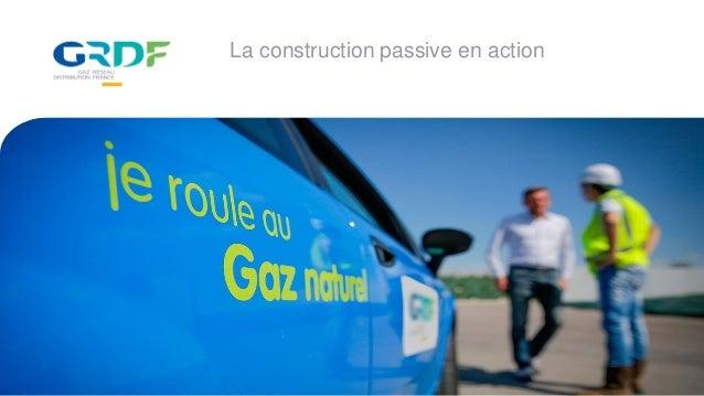 La construction passive en action