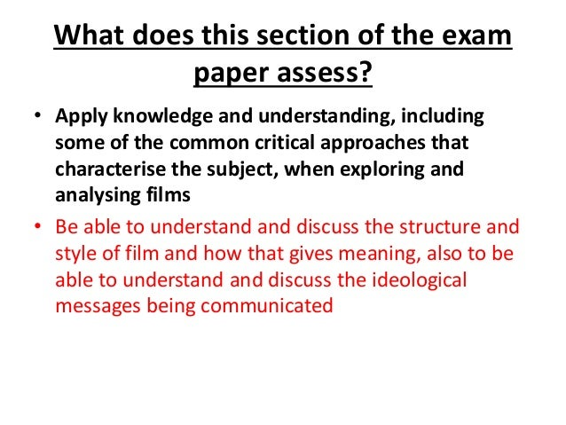What does this section of the exam paper assess? • Apply knowledge and understanding, including some of the common critica...