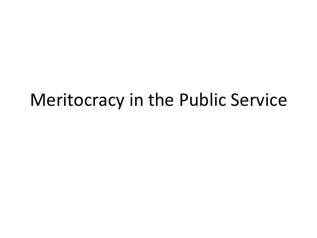 Meritocracy in the Public Service