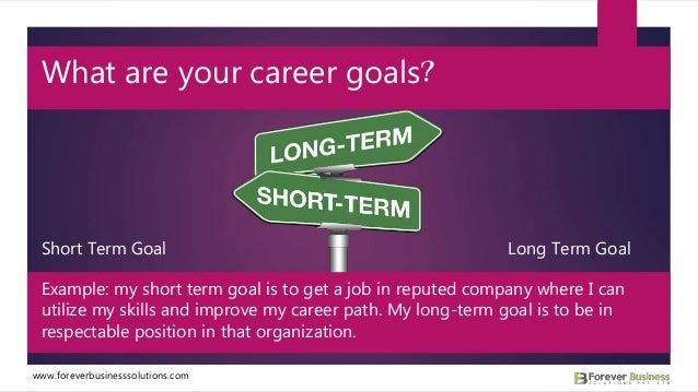 perfect my long term professional goal in putting your major long term goals in perspective will