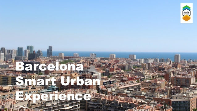 Barcelona Smart Urban Experience