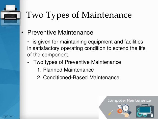 Procedures in Planning and Conducting Maintenance