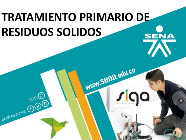 GC-F-004 V.01 TRATAMIENTO PRIMARIO DE RESIDUOS SOLIDOS