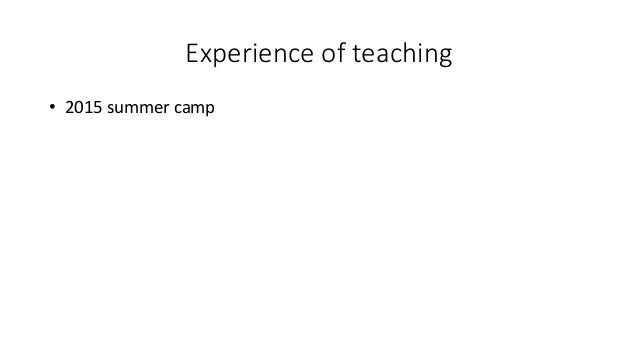 Experience of teaching • 2015 summer camp