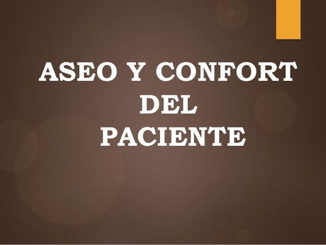 ASEO Y CONFORT DEL PACIENTE