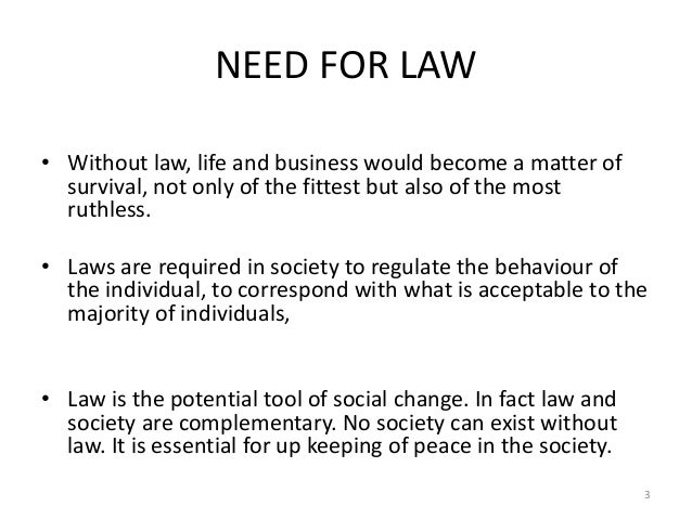 what would life be without law