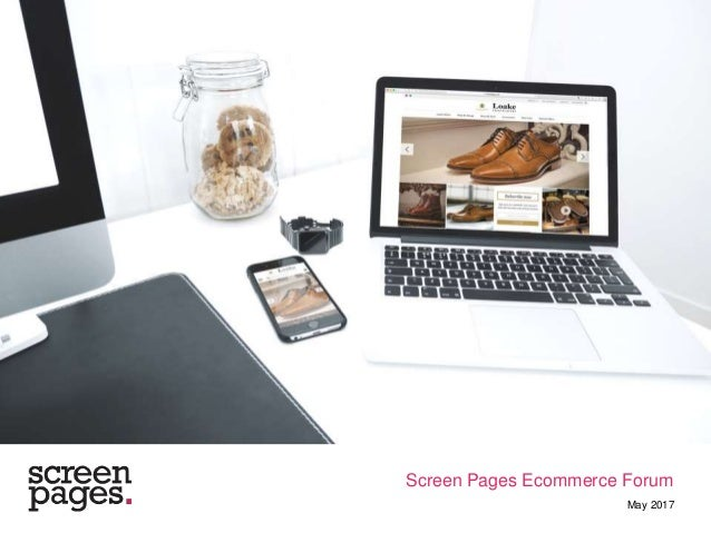 Screen Pages Ecommerce Forum May 2017