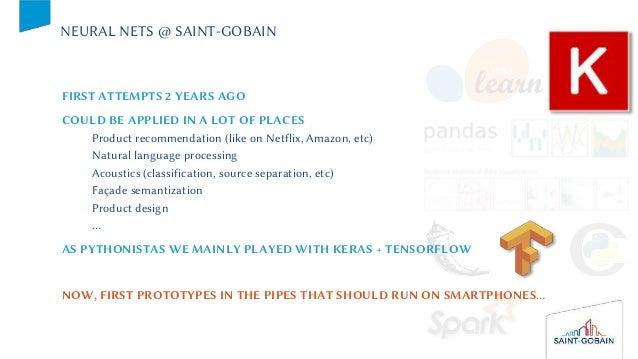 From Python to smartphones: neural nets @ Saint-Gobain, François Sausset Slide 3