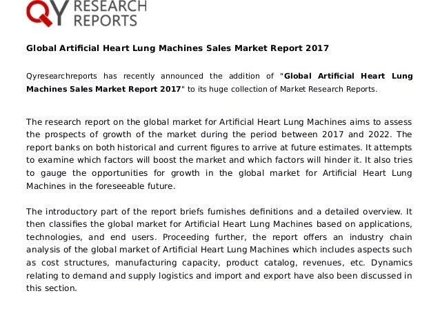 "Global Artificial Heart Lung Machines Sales Market Report 2017 Qyresearchreports has recently announced the addition of ""G..."