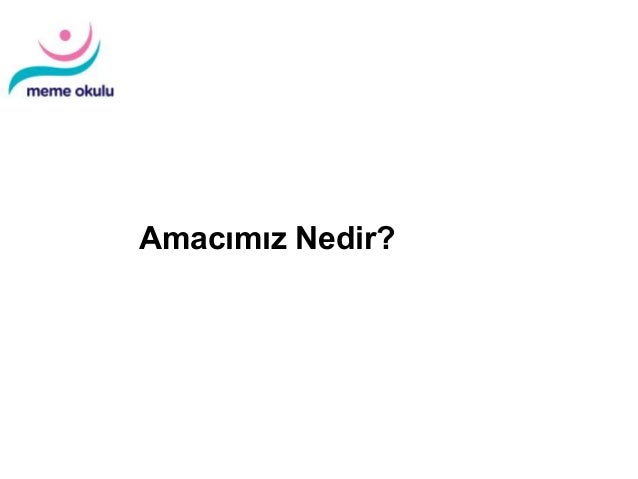 Diagnosis and Treatment of Patients with Primary and Metastatic Breast Cancer Amacımız Nedir?