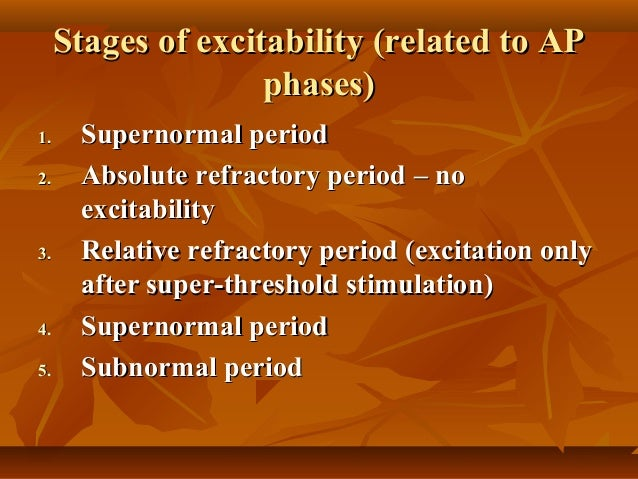 ... 40. Stages Of Excitability ...
