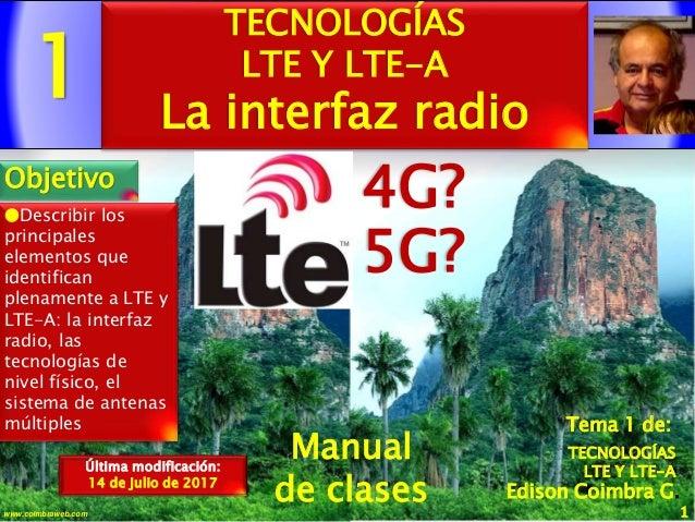 1 1www.coimbraweb.com Edison Coimbra G. Manual de clases Última modificación: 14 de julio de 2017 Tema 1 de: TECNOLOGÍAS L...