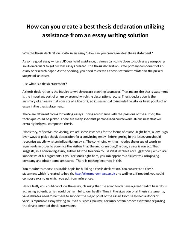 How can you create a best thesis declaration utilizing assistance from an essay writing solution Why the thesis declaratio...