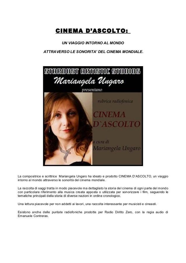 CINEMA D'ASCOLTO: UN VIAGGIO INTORNO AL MONDO ATTRAVERSO LE SONORITA' DEL CINEMA MONDIALE. La compositrice e scrittrice Ma...