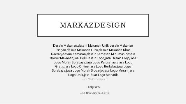 62 857 5597 4785 Jasa Desain Logo Jasa Logo Online Markaz Design